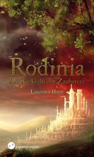 Rodinia – Die Rückkehr des Zauberers | Bundesamt für magische Wesen