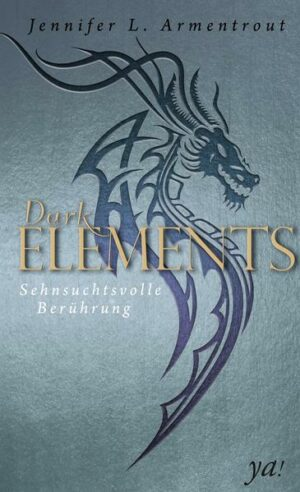Dark Elements 3 - Sehnsuchtsvolle Berührung | Bundesamt für magische Wesen