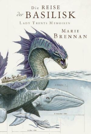 Lady Trents Memoiren 3 | Bundesamt für magische Wesen