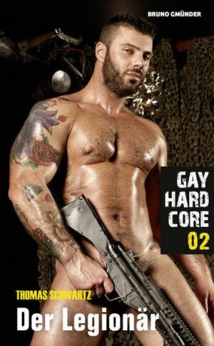 Gay Hardcore 02: Der Legionär | Bundesamt für magische Wesen