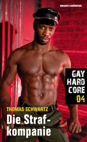 Gay Hardcore 04: Die Strafkompanie | Bundesamt für magische Wesen