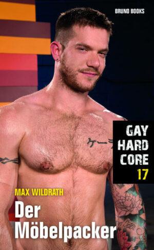 Gay Hardcore 17: Der Möbelpacker | Bundesamt für magische Wesen