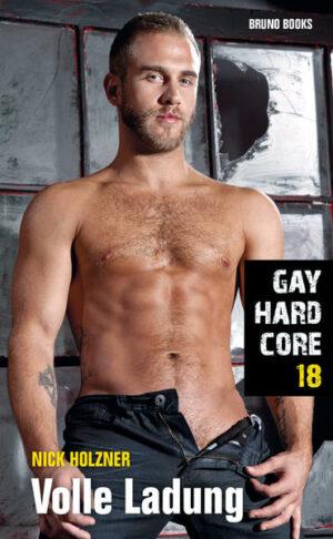 Gay Hardcore 18: Volle Ladung | Bundesamt für magische Wesen