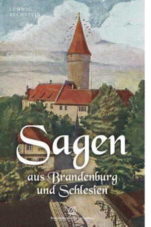 Sagen aus Brandenburg und Schlesien