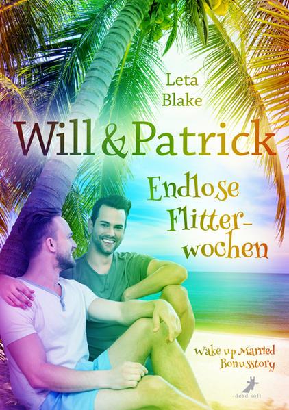 Will & Patrick: Endlose Flitterwochen | Bundesamt für magische Wesen