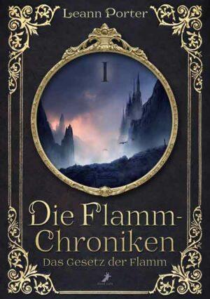 Die Flamm-Chroniken 1: Das Gesetz der Flamm