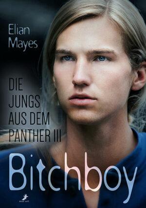 Die Jungs aus dem Panther 3: Bitchboy