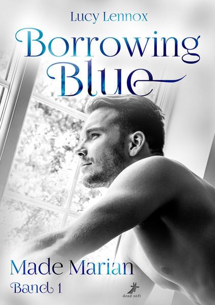 Made Marian Band 1: Borrowing Blue | Bundesamt für magische Wesen