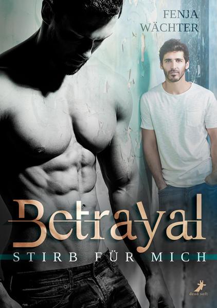 Betrayal - Stirb für mich   Bundesamt für magische Wesen