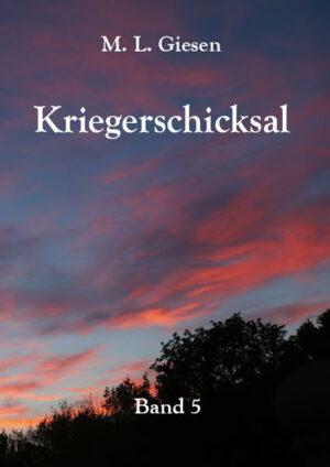 Kriegerschicksal: Band 5
