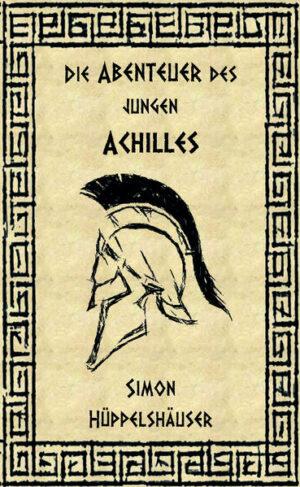 Die Abenteuer des jungen Achilles | Bundesamt für magische Wesen
