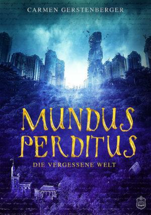 Mundus Perditus | Bundesamt für magische Wesen