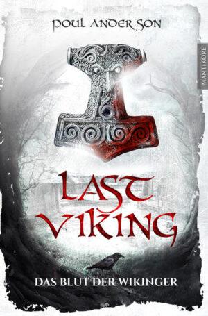 The Last Viking 1 - Das Blut der Wikinger | Bundesamt für magische Wesen