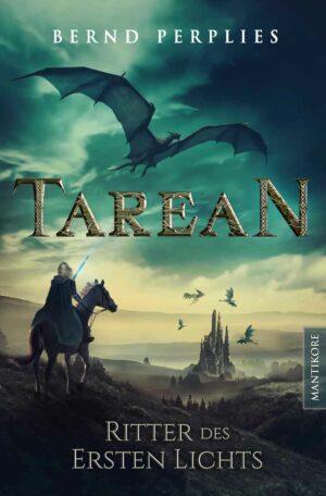 Tarean 3 - Ritter des ersten Lichts