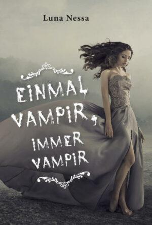 Einmal Vampir, immer Vampir