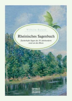 Rheinisches Sagenbuch | Bundesamt für magische Wesen