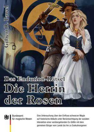 Das Endurion Rätsel: Die Herrin der Rosen