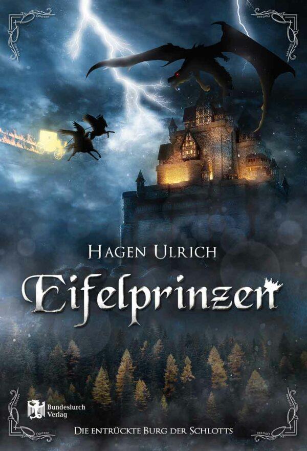 Eifelprinzen: Die entrückte Burg   Bundesamt für magische Wesen