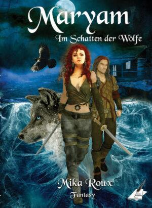 Maryam – Im Schatten der Wölfe | Bundesamt für magische Wesen