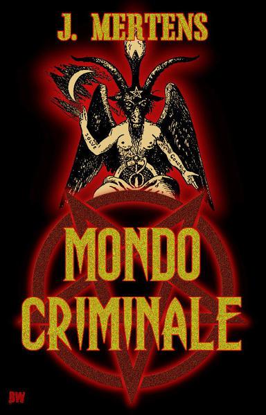 Mondo Criminale | Bundesamt für magische Wesen