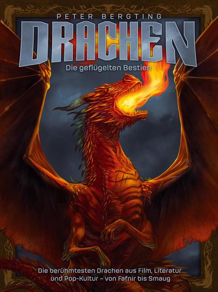 Drachen - Die geflügelten Bestien | Bundesamt für magische Wesen