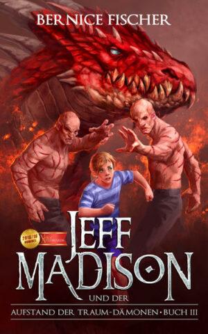 Jeff Madison und der Aufstand der Traum-Dämonen - Buch III | Bundesamt für magische Wesen