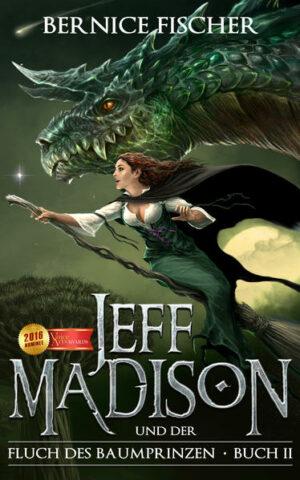 Jeff Madison und der Fluch des Baumprinzen - Buch II | Bundesamt für magische Wesen