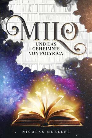 Milo und das Geheimnis von Polyrica