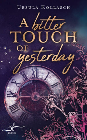 A Bitter Touch Of Yesterday