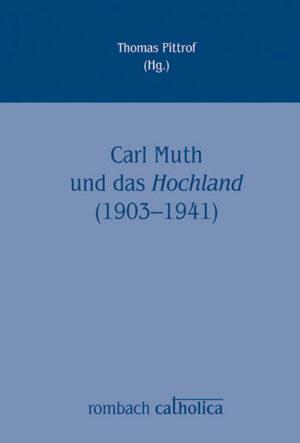 Carl Muth und das Hochland (1903-1941)   Bundesamt für magische Wesen