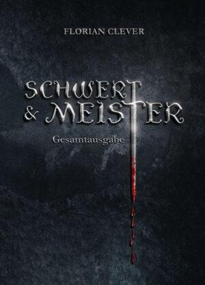 Schwert & Meister Gesamtausgabe