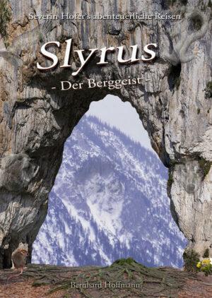 Slyrus -Der Berggeist-