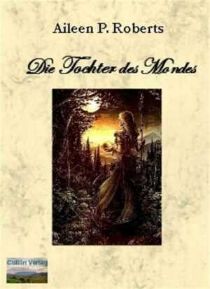 Die Tochter des Mondes