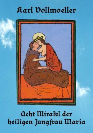 Acht Mirakel der heiligen Jungfrau Maria | Bundesamt für magische Wesen