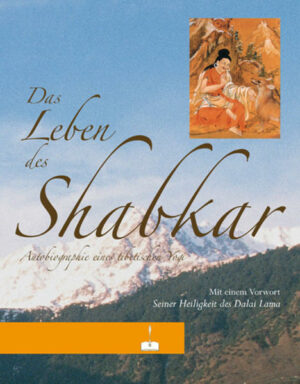 Das Leben des Shabkar | Bundesamt für magische Wesen