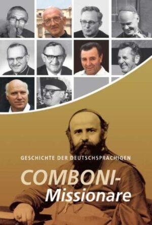 Geschichte der deutschsprachigen Combonimissionare | Bundesamt für magische Wesen