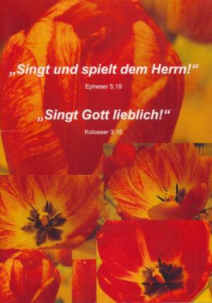 """""""Singt und spielt dem Herrn!"""" Epheser 5"""