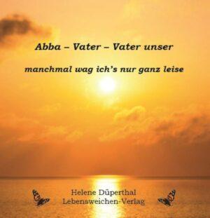 Abba - Vater - Vater unser   Bundesamt für magische Wesen