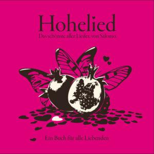 Hohelied - Das schönste aller Lieder von Salomon.   Bundesamt für magische Wesen