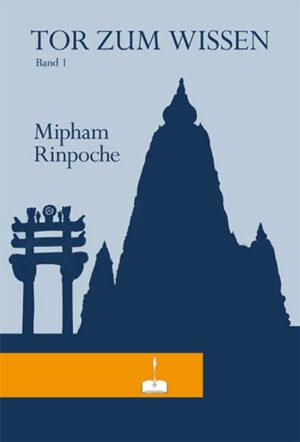Das Tor zum Wissen von Mipham Rinpoche | Bundesamt für magische Wesen