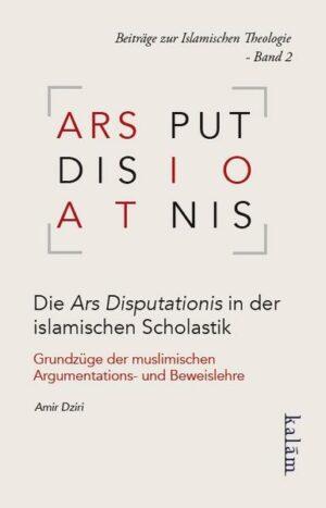 Die Ars Disputationis in der islamischen Scholastik. Grundzüge der muslimischen | Bundesamt für magische Wesen