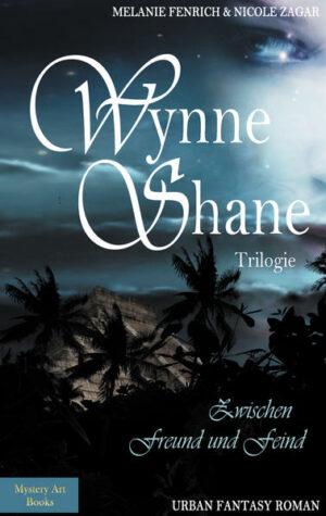 Wynne Shane Trilogie   Bundesamt für magische Wesen