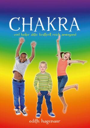 Chakra Cool, heiter, aktiv, kraftvoll, reich, anwesend