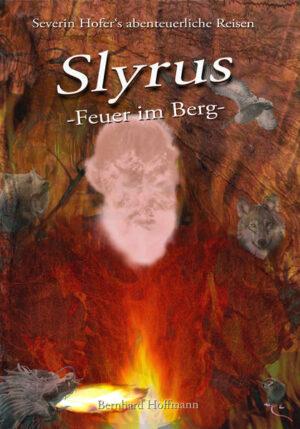 Slyrus - Feuer im Berg | Bundesamt für magische Wesen