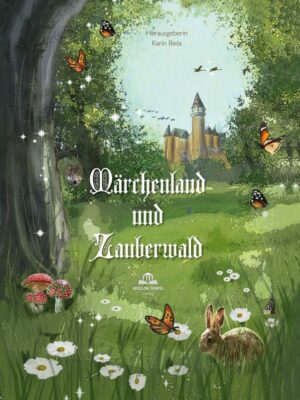 Märchenland und Zauberwald