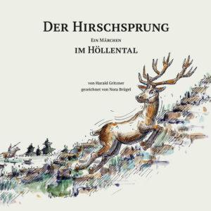 Der Hirschsprung im Höllental   Bundesamt für magische Wesen