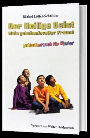 Der Heilige Geist, mein geheimnisvoller Freund Entdeckerbuch für Kinder