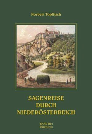 Sagenreise durch Niederösterreich - Band III/1 | Bundesamt für magische Wesen