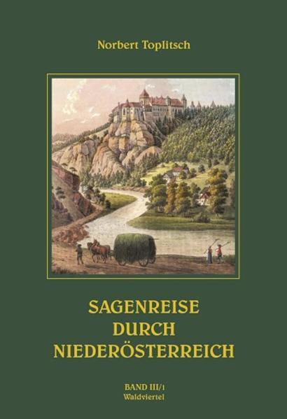 Sagenreise durch Niederösterreich - Band III/1   Bundesamt für magische Wesen