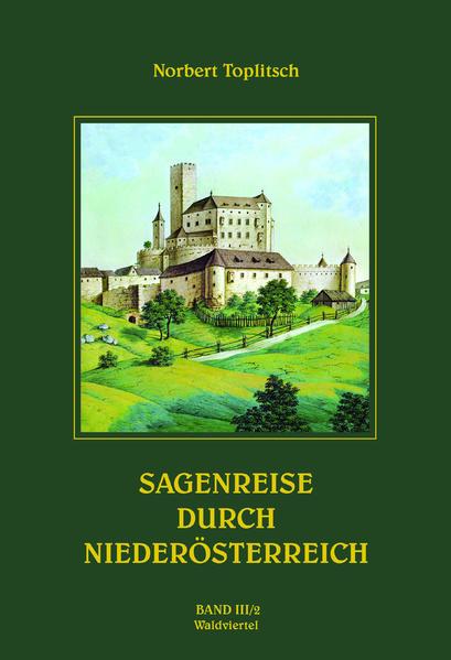 Sagenreise durch Niederösterreich -Band III/2   Bundesamt für magische Wesen